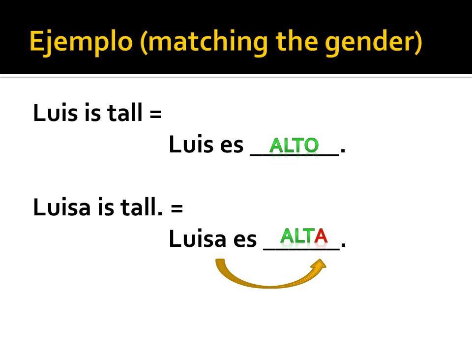 Ejemplo (matching the gender)