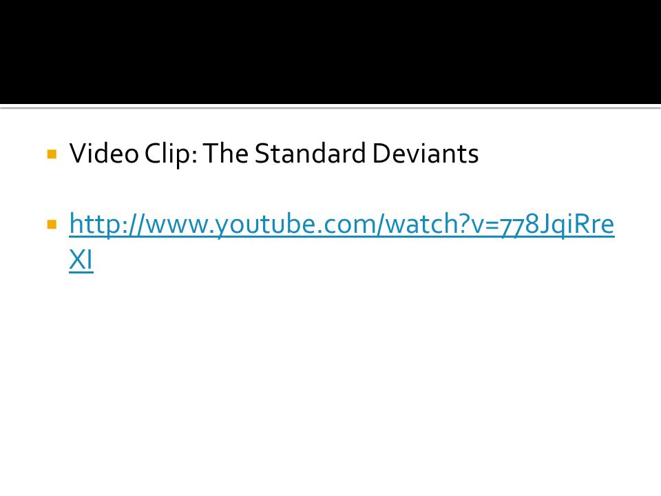 Video Clip: The Standard Deviants