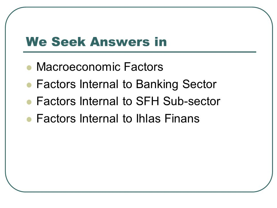 We Seek Answers in Macroeconomic Factors