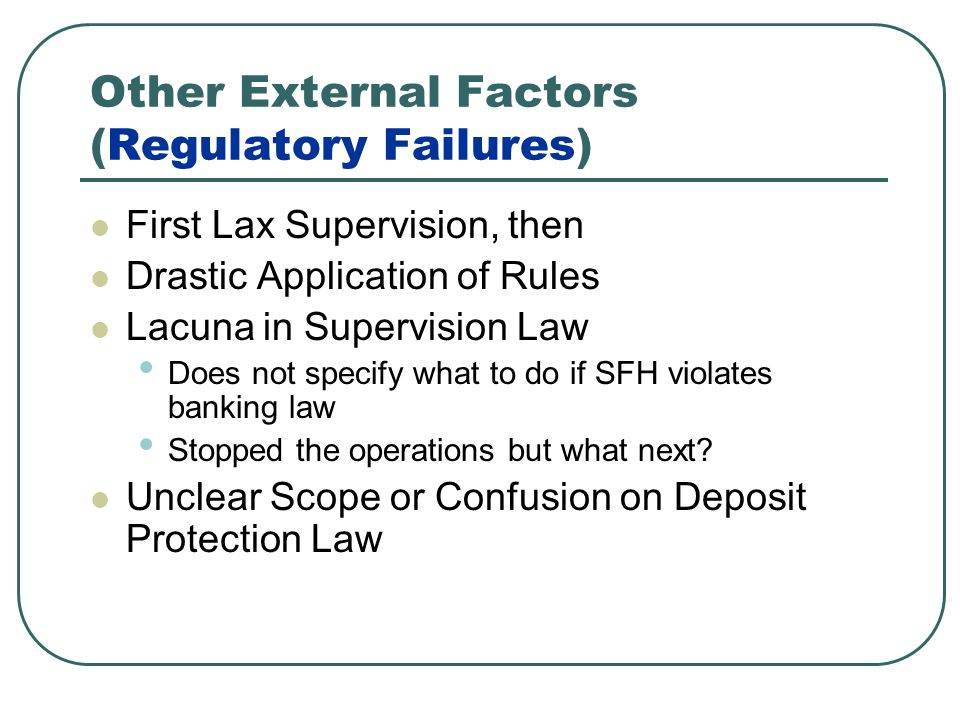 Other External Factors (Regulatory Failures)