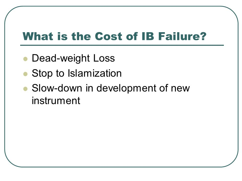 What is the Cost of IB Failure
