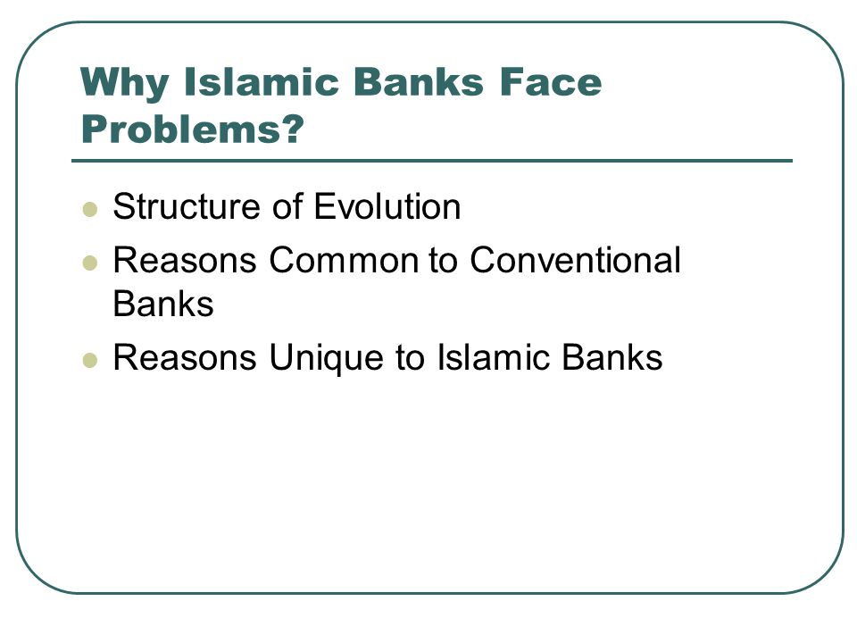 Why Islamic Banks Face Problems