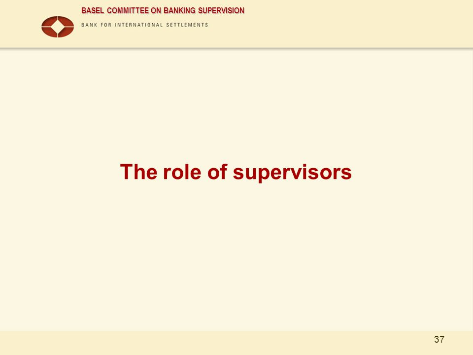 The role of supervisors