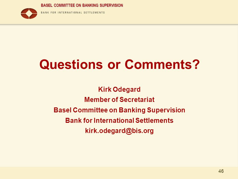 Questions or Comments Kirk Odegard Member of Secretariat