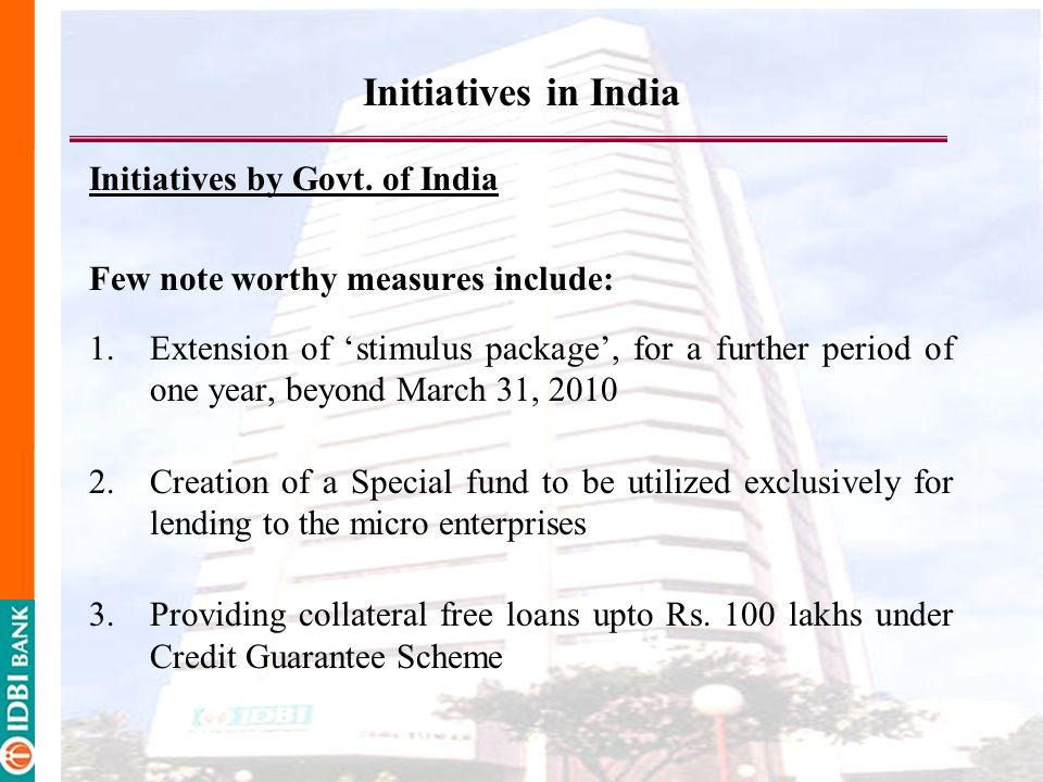 Initiatives in India Initiatives by Govt. of India