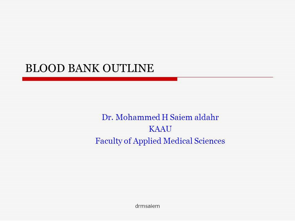 Dr. Mohammed H Saiem aldahr KAAU Faculty of Applied Medical Sciences