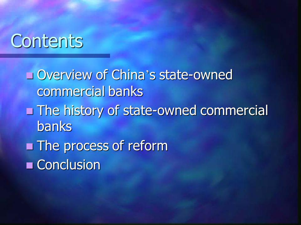 Contents Overview of China's state-owned commercial banks