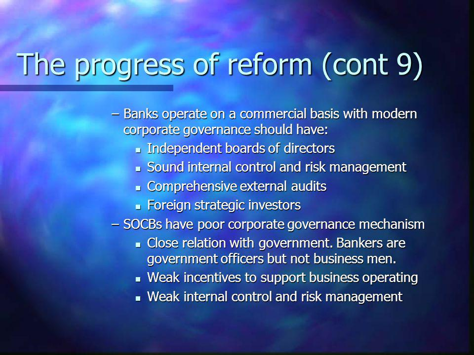 The progress of reform (cont 9)