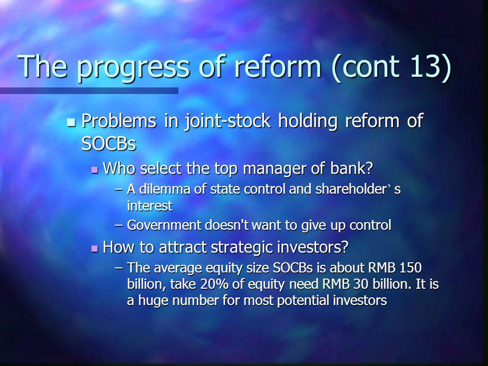 The progress of reform (cont 13)