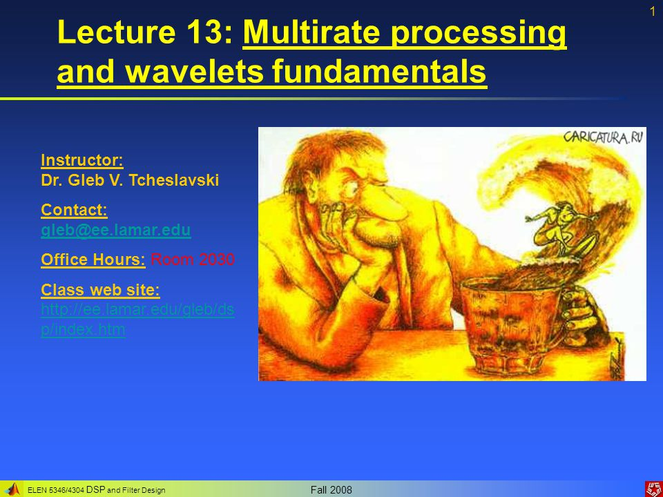 Lecture 13: Multirate processing and wavelets fundamentals