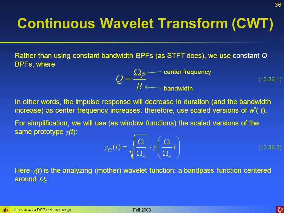 Continuous Wavelet Transform (CWT)
