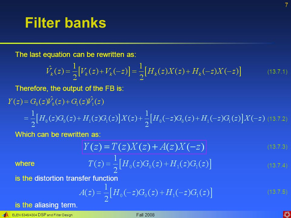 Filter banks The last equation can be rewritten as: