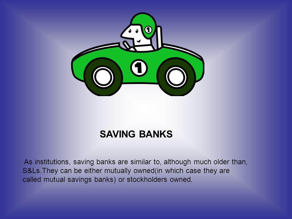 SAVING BANKS