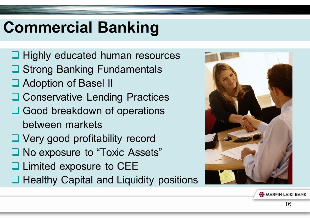 Commercial Banking Highly educated human resources