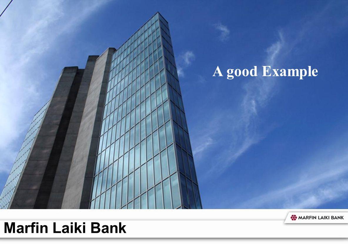 A good Example Marfin Laiki Bank