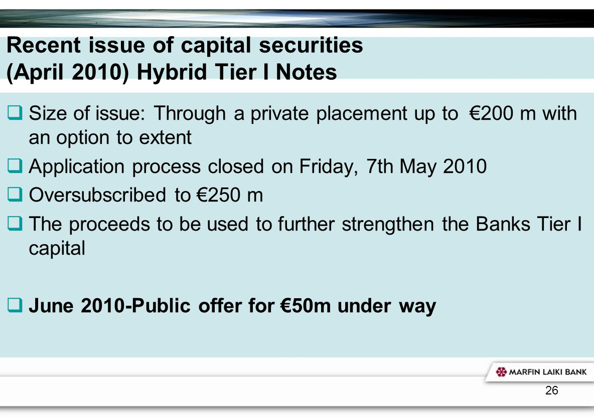 Recent issue of capital securities (April 2010) Hybrid Tier I Notes