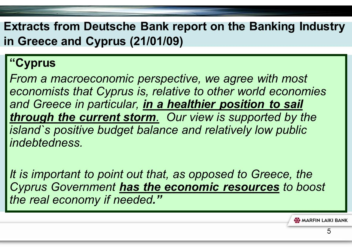Extracts from Deutsche Bank report on the Banking Industry in Greece and Cyprus (21/01/09)