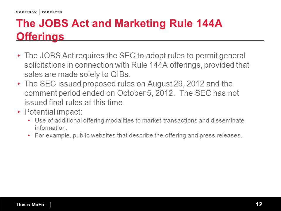 The JOBS Act and Marketing Rule 144A Offerings