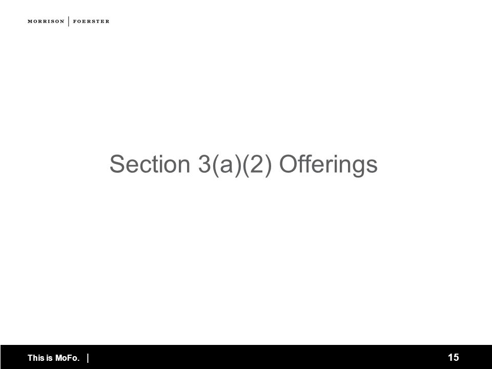 Section 3(a)(2) Offerings