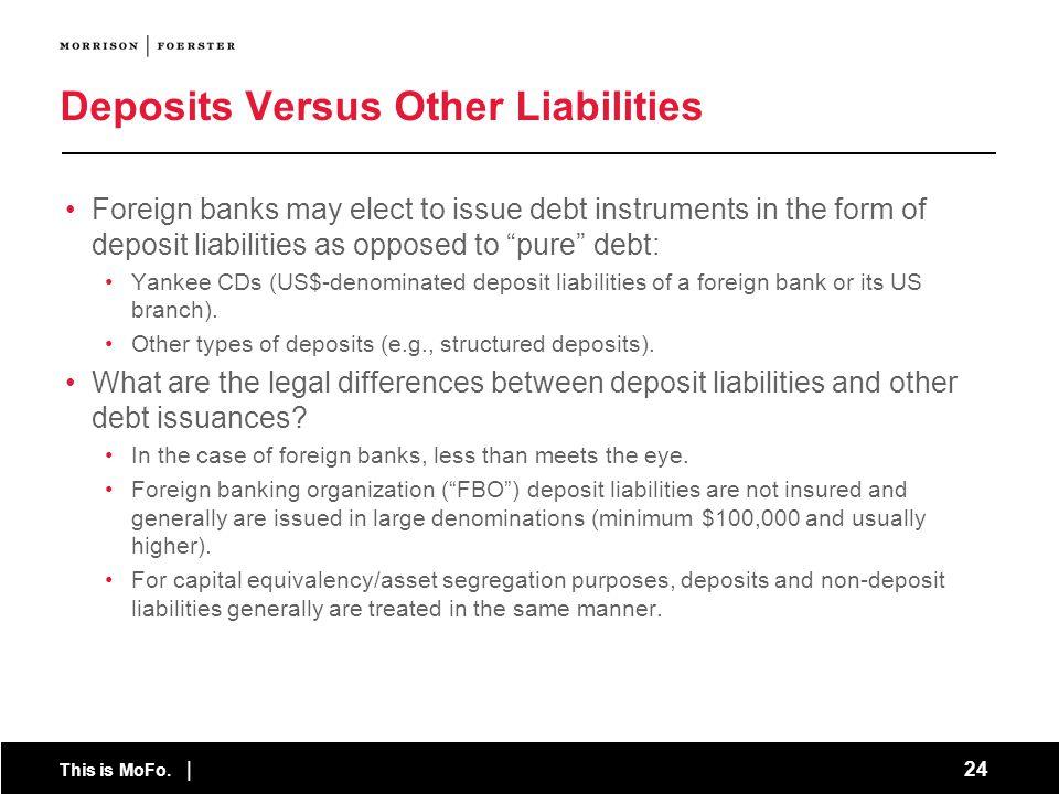 Deposits Versus Other Liabilities