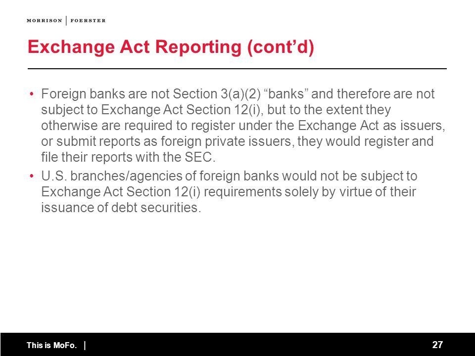 Exchange Act Reporting (cont'd)