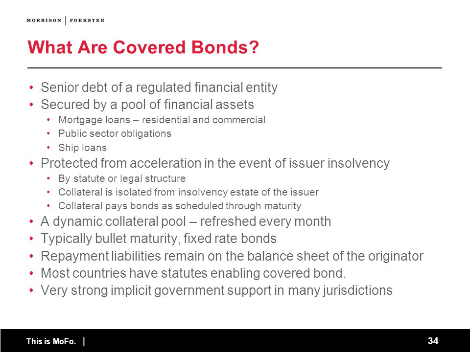 What Are Covered Bonds Senior debt of a regulated financial entity