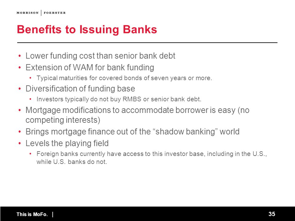 Benefits to Issuing Banks