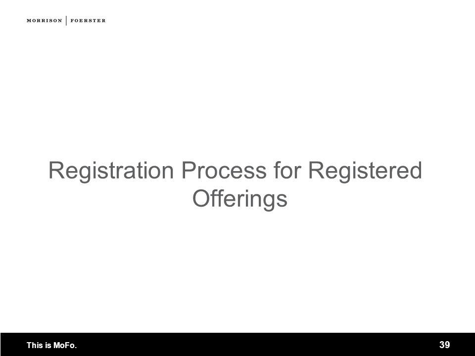 Registration Process for Registered Offerings