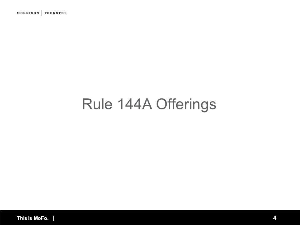 Rule 144A Offerings