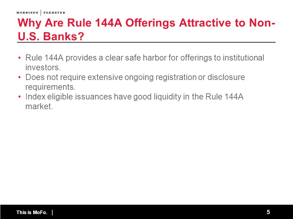 Why Are Rule 144A Offerings Attractive to Non-U.S. Banks