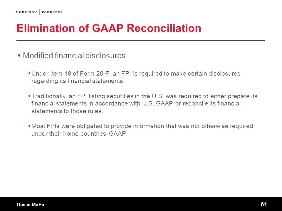 Elimination of GAAP Reconciliation