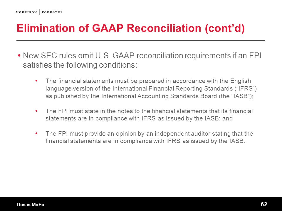 Elimination of GAAP Reconciliation (cont'd)