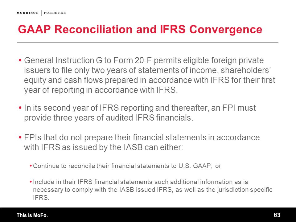 GAAP Reconciliation and IFRS Convergence