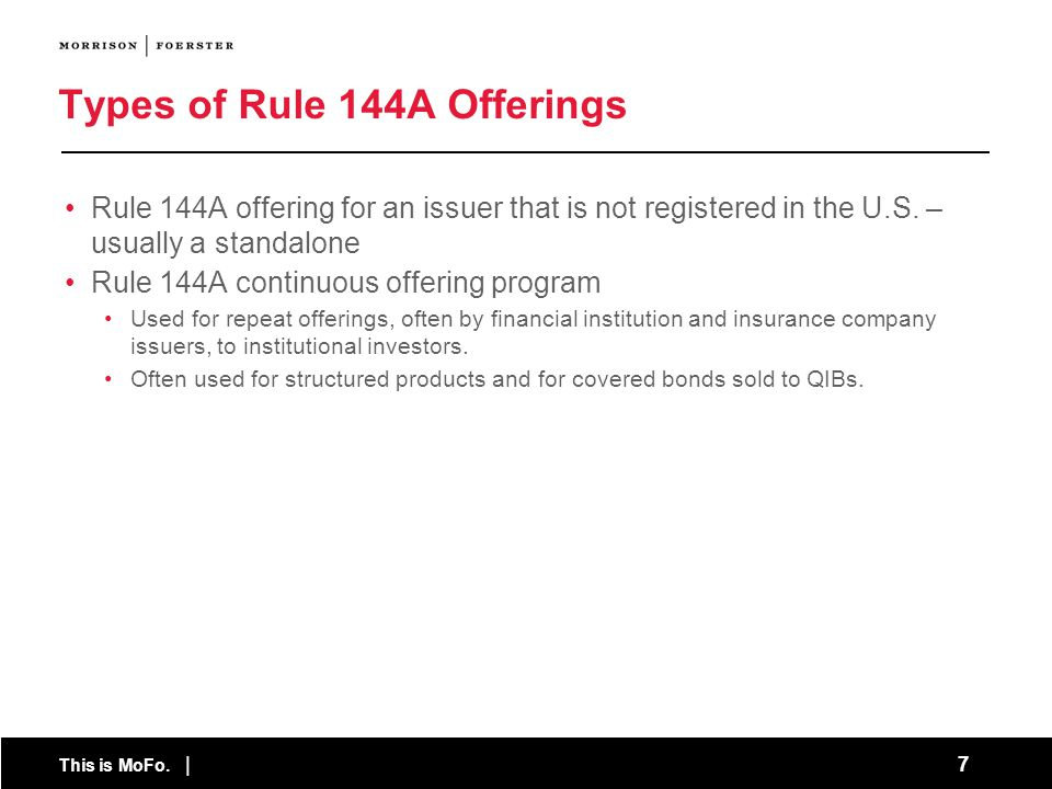 Types of Rule 144A Offerings