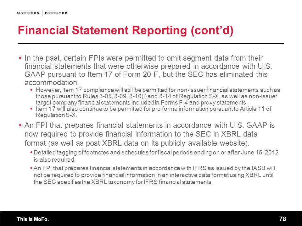 Financial Statement Reporting (cont'd)