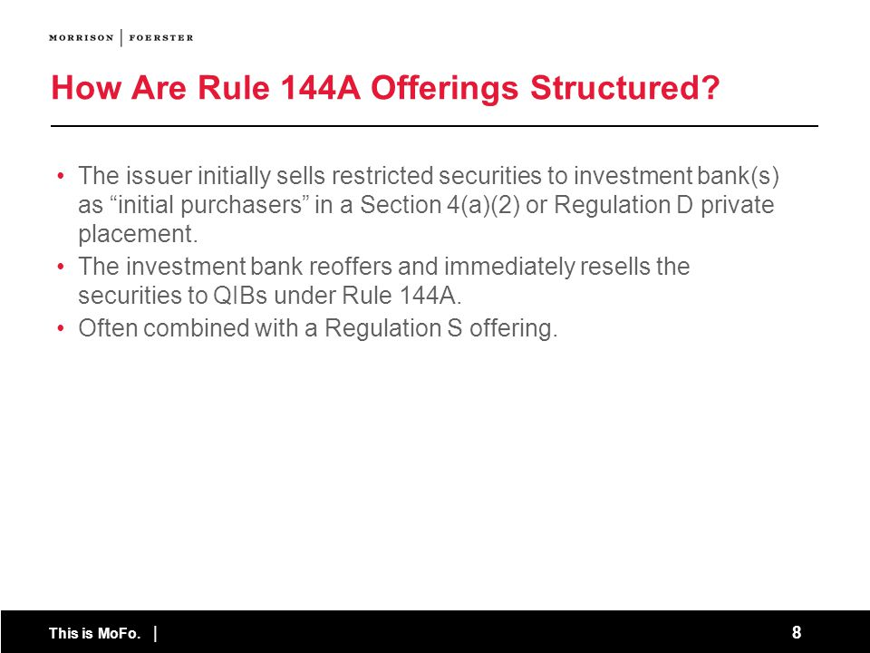 How Are Rule 144A Offerings Structured