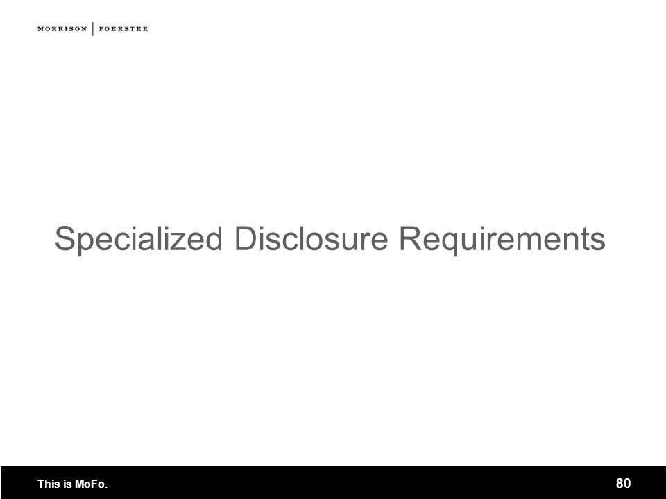 Specialized Disclosure Requirements