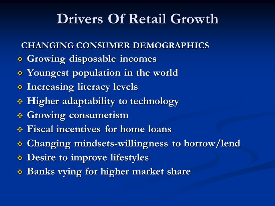 Drivers Of Retail Growth