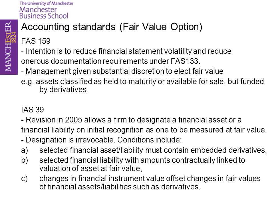 Accounting standards (Fair Value Option)