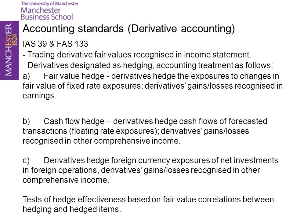 Accounting standards (Derivative accounting)