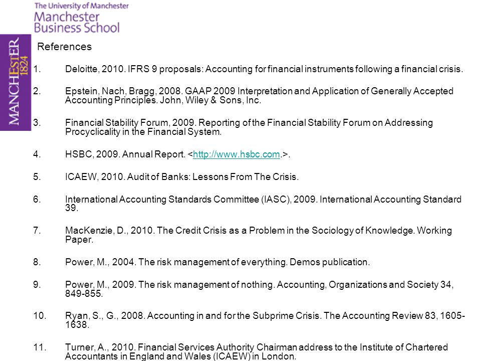 References Deloitte, 2010. IFRS 9 proposals: Accounting for financial instruments following a financial crisis.