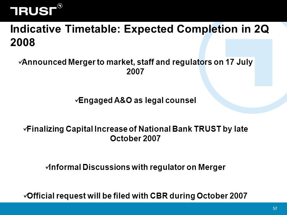 Indicative Timetable: Expected Completion in 2Q 2008
