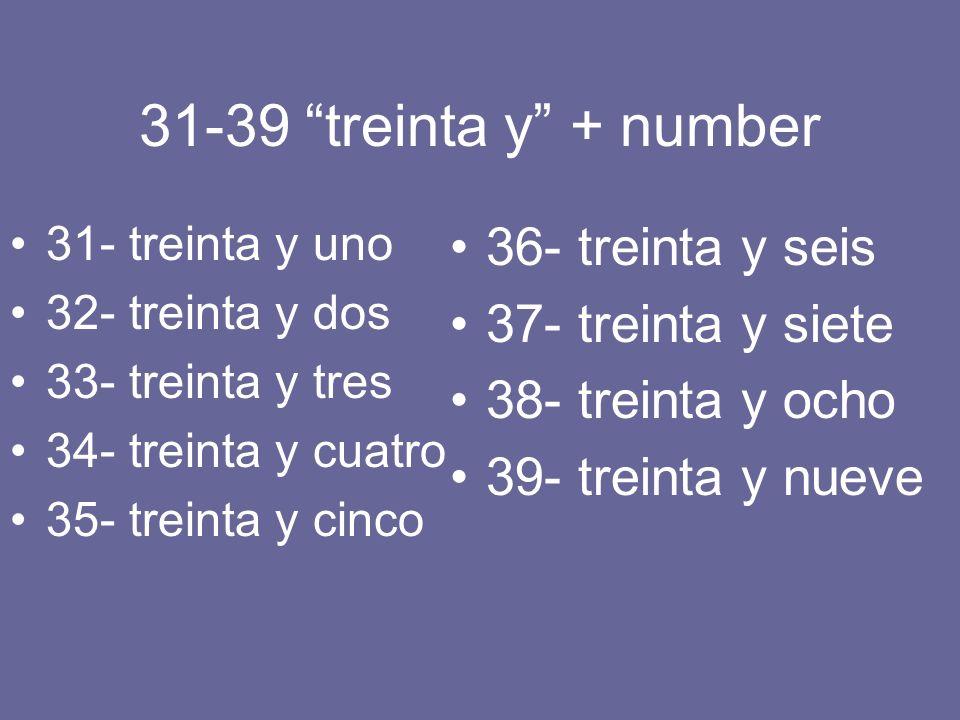 31-39 treinta y + number 36- treinta y seis 37- treinta y siete