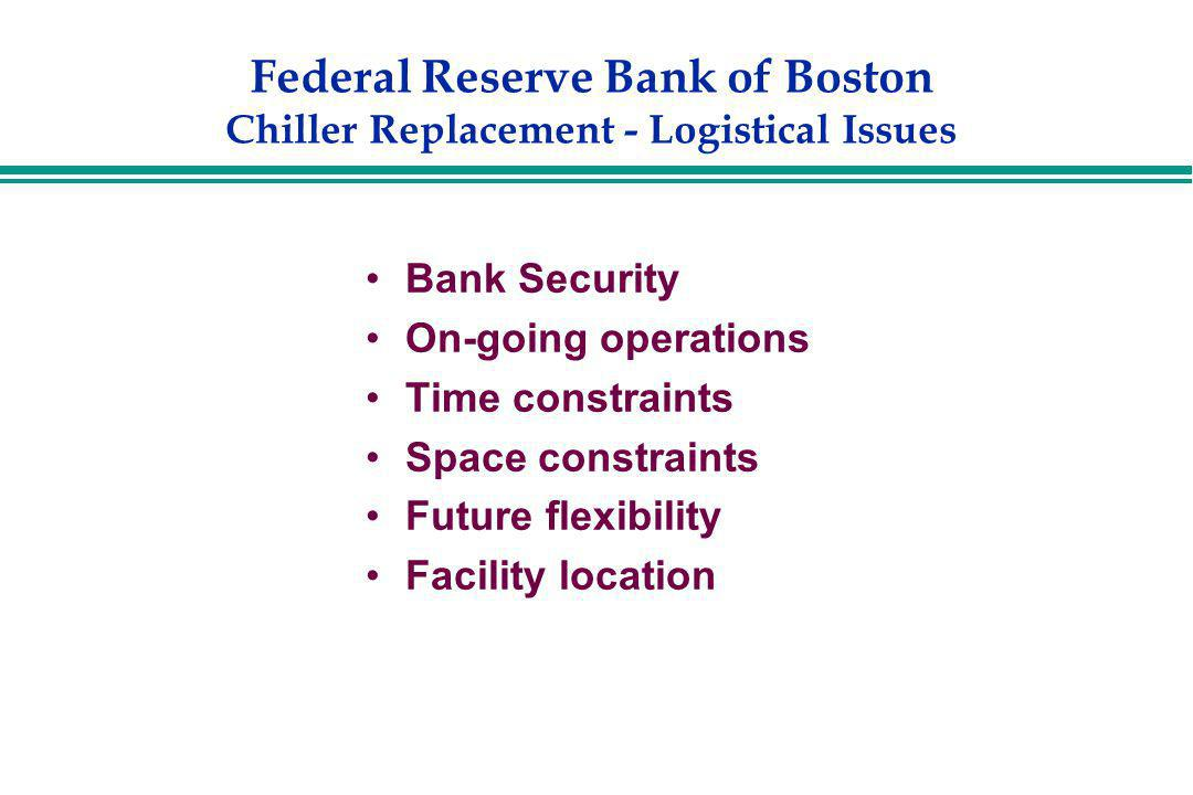 Federal Reserve Bank of Boston Chiller Replacement - Logistical Issues