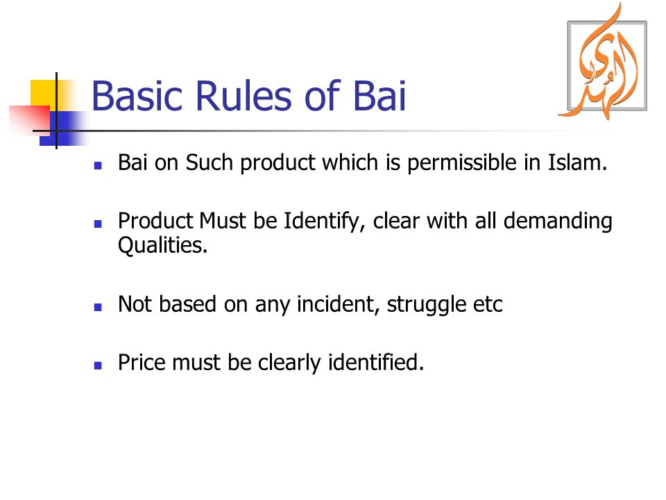 Basic Rules of Bai Bai on Such product which is permissible in Islam.