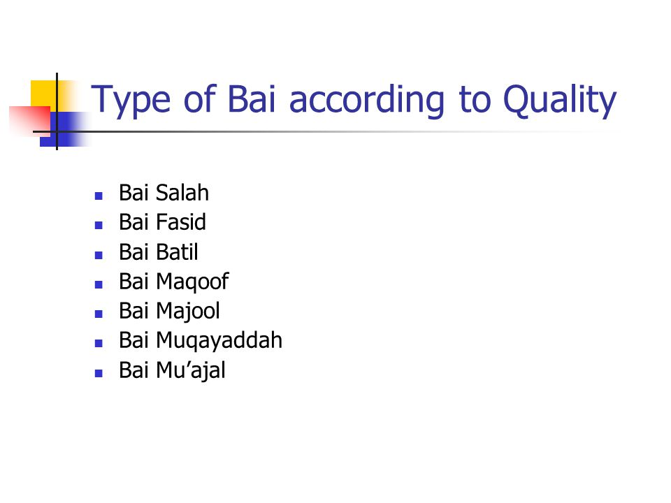 Type of Bai according to Quality