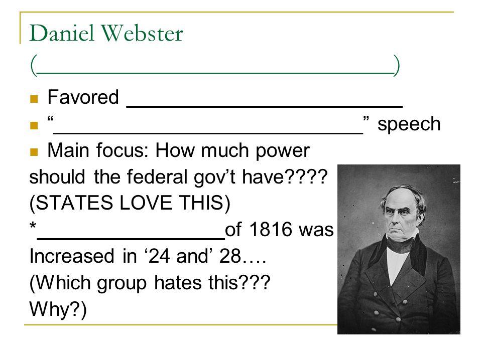 Daniel Webster (____________________________)