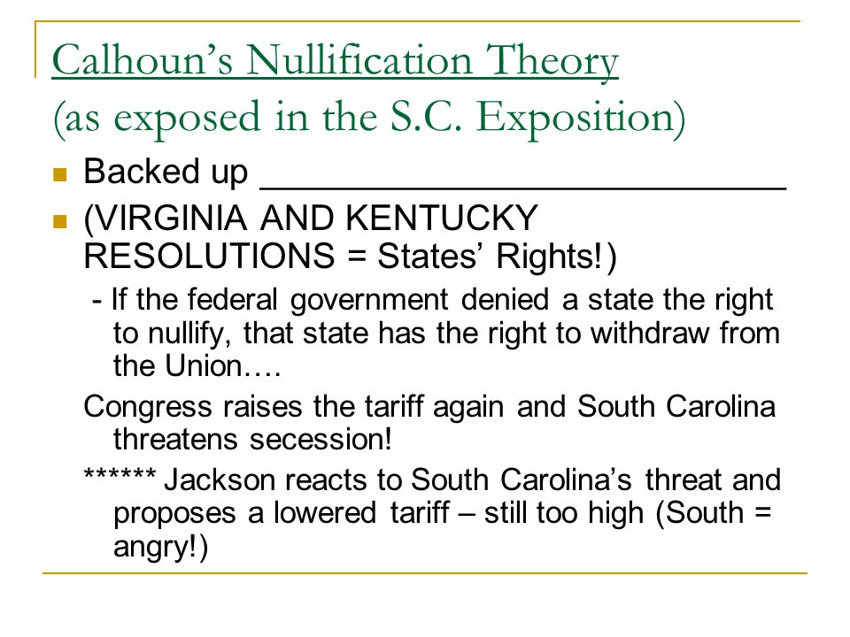 Calhoun's Nullification Theory (as exposed in the S.C. Exposition)