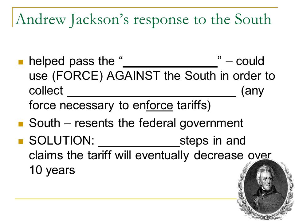 Andrew Jackson's response to the South