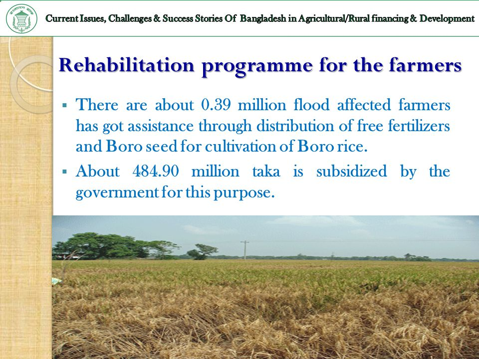 Rehabilitation programme for the farmers
